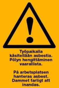 Onko työpaikallasi asbestia?